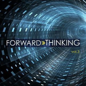 Forward Thinking, Vol. 3