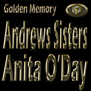Golden Memory: Andrews Sisters & Anita O'Day