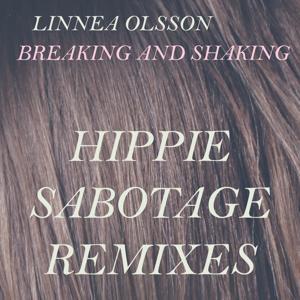 Breaking and Shaking (Hippie Sabotage Remixes)