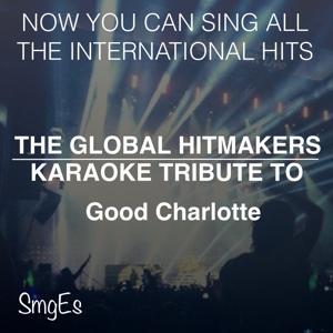 The Global HitMakers: Good Charlotte