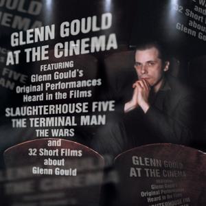 Glenn Gould at the Cinema (International Version)