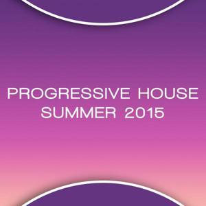 Progressive House Summer 2015