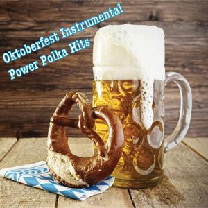 Oktoberfest Instrumental Party Polka Hits