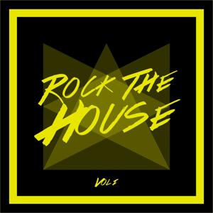 Rock the House, Vol. 1