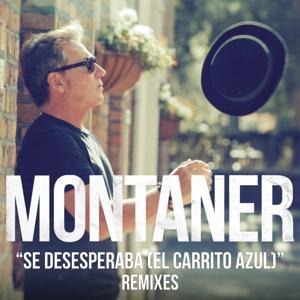Se Desesperaba (El Carrito Azul)[Remixes]