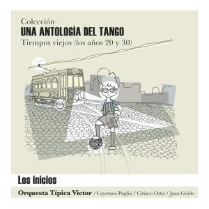 Una Antología del Tango -