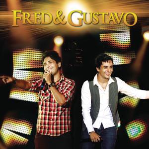 Fred & Gustavo - Então Valeu (Ao Vivo)