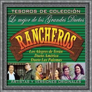 Tesoros De Colección - Lo Mejor De Los Grandes Duetos Rancheros