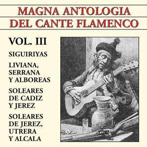 Magna Antología Del Cante Flamenco vol. III