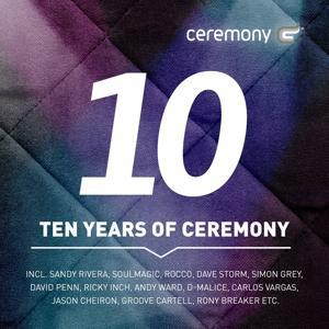 Ten Years of Ceremony