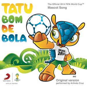 Tatu Bom de Bola (The Official 2014 FIFA World Cup Mascot Song)