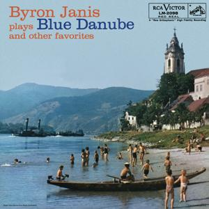 Byron Janis Plays Blue Danube and Other Favorites