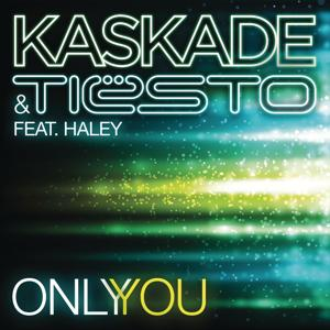 Only You (feat. Haley)
