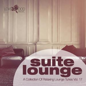 Suite Lounge 17 - A Collection of Relaxing Lounge Tunes