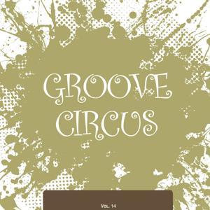 Groove Circus, Vol. 14