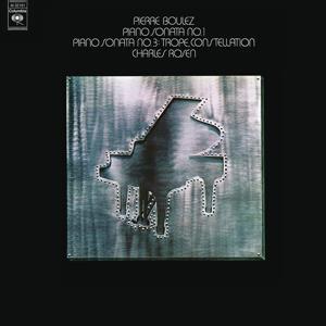 Boulez: Piano Sonatas Nos. 1 & 3