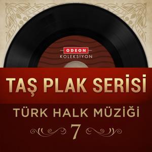 Taş Plak Serisi, Vol. 7 (Türk Halk Müziği)