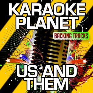 Us and Them (Karaoke Version) (Originally Performed By Pink Floyd)