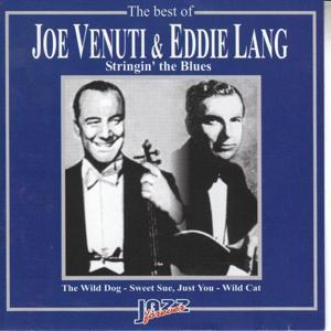The Best Of Joe Venuti & Eddie Lang: Stringin' The Blues