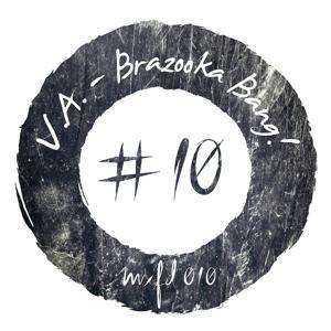 Brazooka Bang!