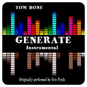 Generate Intrumental (Originally Performed By Eric Prydz)