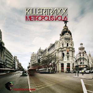 Killertraxx Metropolis, Vol. 6
