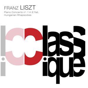 Liszt: Piano Concerto No. 1, S. 124 & Hungarian Rhapsodies Nos. 2, 6 & 9, S. 244