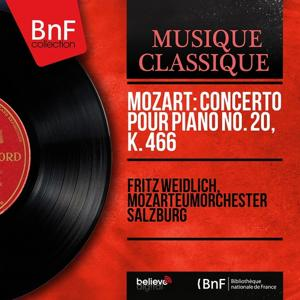 Mozart: Concerto pour piano No. 20, K. 466 (Mono Version)