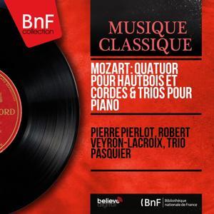 Mozart: Quatuor pour hautbois et cordes & Trios pour piano (Mono Version)