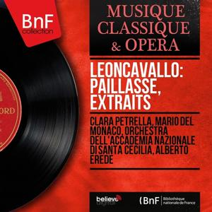 Leoncavallo: Paillasse, extraits (Mono Version)