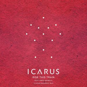 Ride This Train (feat. Aniff Akinola) [Icarus Basement Mix]