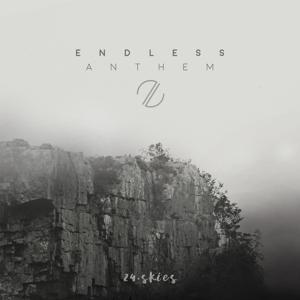 Endless Anthem