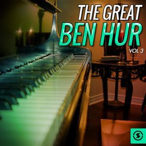 The Great Ben Hur, Vol. 3