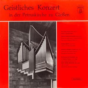 Geistliches Konzert in der Petruskirche zu Giessen