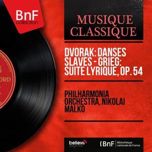 Dvořák: Danses slaves - Grieg: Suite lyrique, Op. 54 (Mono Version)