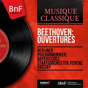 Beethoven: Ouvertures (Mono Version)