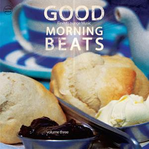 Good Morning Beats, Vol. 3 (Finest Lounge Music)