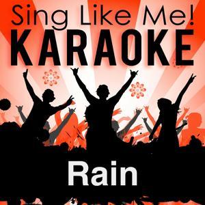 Rain (Karaoke Version) (Originally Performed By Uriah Heep)