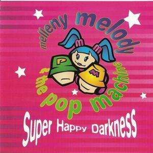 Super Happy Darkness