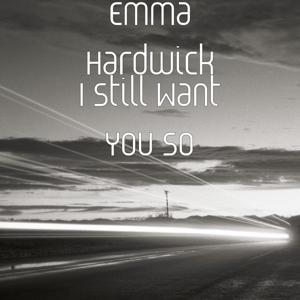I Still Want You So