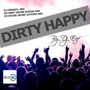 Dirty Happy