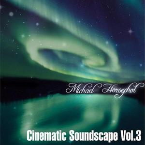 Cinematic Soundscape, Vol. 3