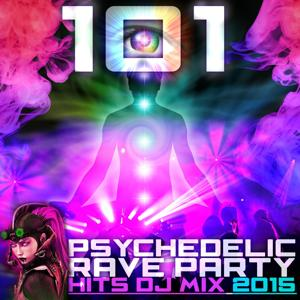 101 Psychedelic Rave Party Hits DJ Mix 2015