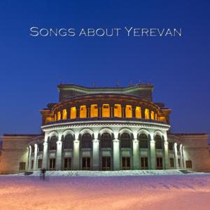 Songs About Yerevan