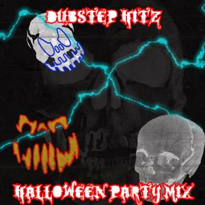 Dubstep Hitz - Halloween Party Mix