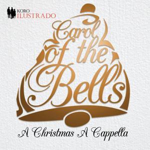 Carol of the Bells (A Christmas A Cappella)
