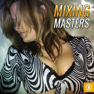 Mixing Masters
