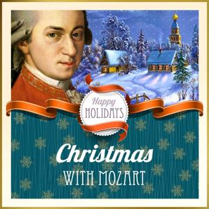 Happy Holidays: Christmas with Mozart