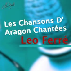 Les chansons d'Aragon chantées par Leo Ferré