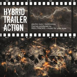 Hybrid Trailer Action - Electro Rock to Rocktronica